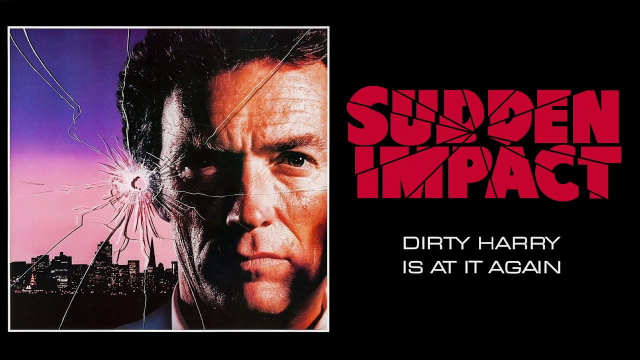 Sudden Impact ultimate soundtrack suite by Lalo Schifrin - YouTube