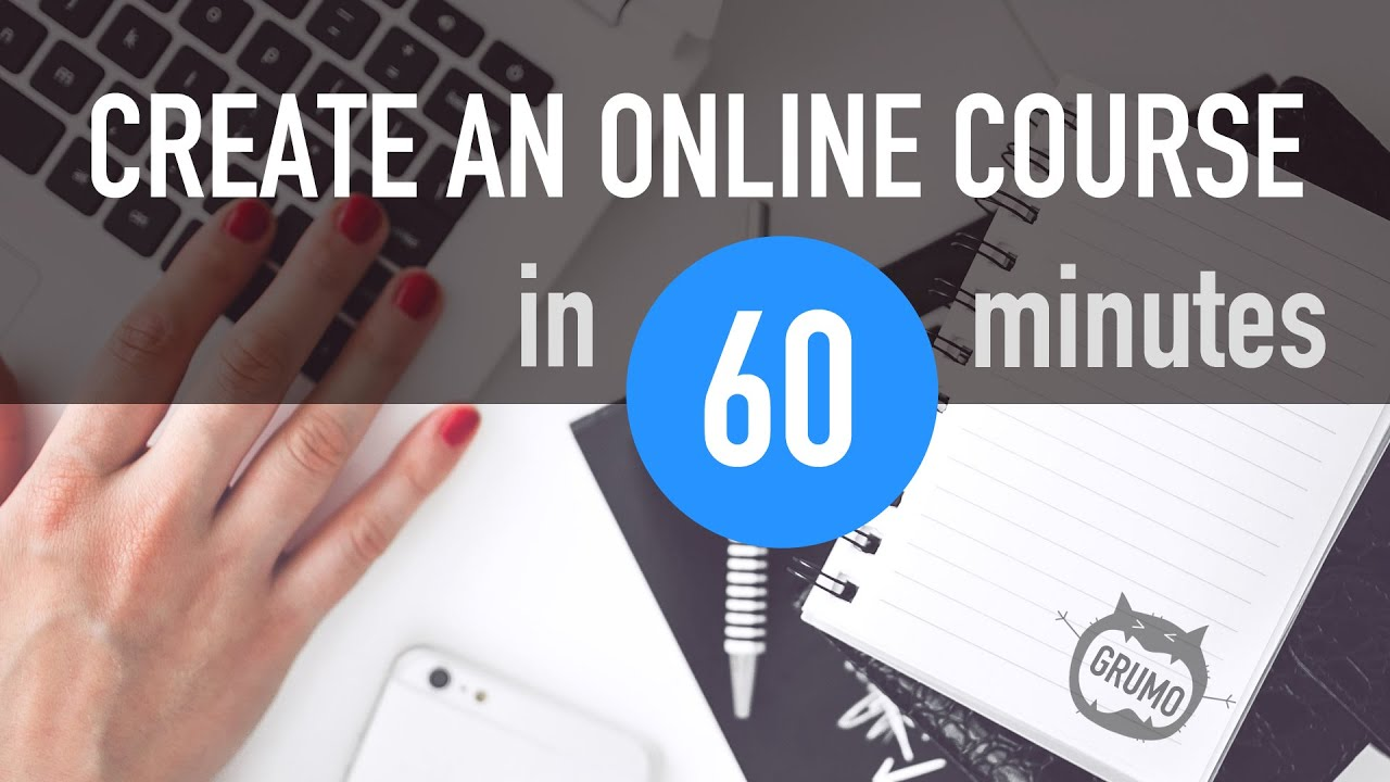 How to create an online course in 60 minutes tutorial for Create design online