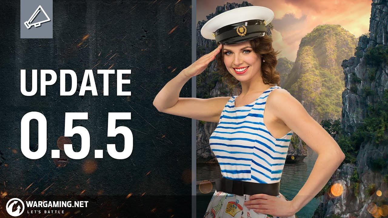 Dasha Presents the 0 5 5 Update Notes | World of Warships