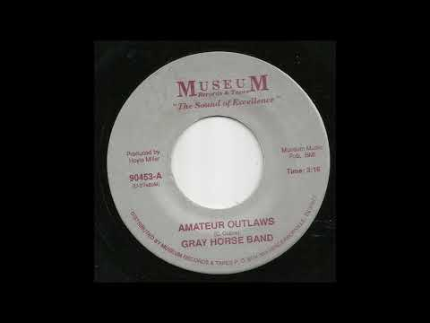 Gray Horse Band - Amateur Outlaws