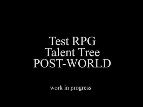 Test RPG. Talent Tree. POST WORLD. Version 0.1