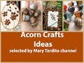 Acorn Crafts Ideas – Fall Crafts to Make and Sell