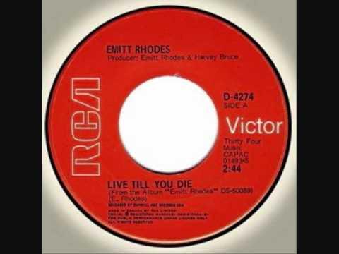Emitt Rhodes - Live Till You Die