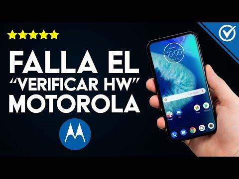 Solución: 'Falla el 'Verificar HW' en Móviles Motorola