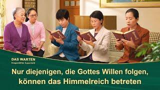 Nur diejenigen, die Gottes Willen folgen, können das Himmelreich betreten