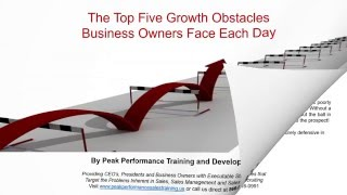 Sales Training Spotlight: The Top Five Growth Obstacles Business Owners Face Each Day