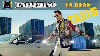 Download L'Algérino - Va Bene  [Clip Officiel B.O Taxi 5 ] Mp3 and Videos