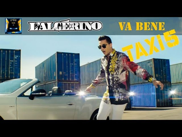 l-algerino-va-bene-clip-officiel-b-o-taxi-5-l-algerino