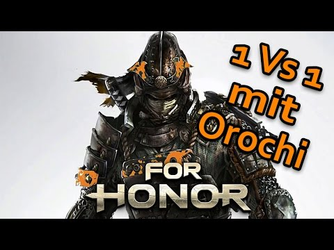 For Honor Gameplay German #04 - 1vs1 mit Orochi - Lets Play For Honor