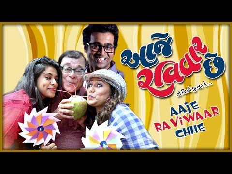 Aaje Raviwaar Chhe  Superhit Gujarati Comedy Natak Full 2017  Rajiv Mehta  Kinjal Bhatt