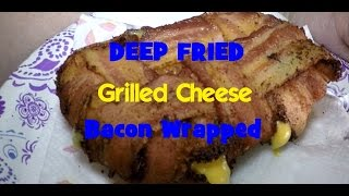 Deep Fried Bacon Wrapped Grilled Cheese Sandwich