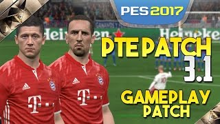 [TTB] PES 2017 - PTE Patch 3.1 Overview - Gameplay Patch PC