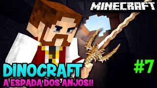 Minecraft: DINOCRAFT #7 - A ESPADA DOS ANJOS!!