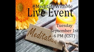 🔴  Live Streamed Guided Meditation  - Healing Ancestral Lines | Forgiveness 9/1/2020 - Raw Unedited
