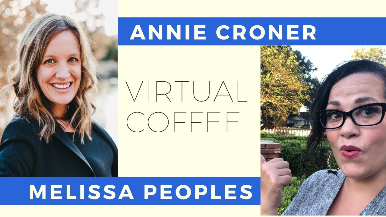Live Coffee Chat: Annie Croner & Melissa Peoples