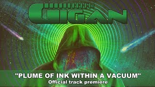 Gigan - Plume Of Ink Within A Vacuum - Official Track Premiere