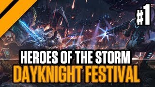 DayKnight Festival - P1 - Heroes of the Storm