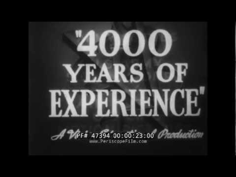 "WWII INDUSTRIAL INCENTIVE FILM  ""4000 YEARS OF EXPERIENCE""  WAR IN CHINA 47394"