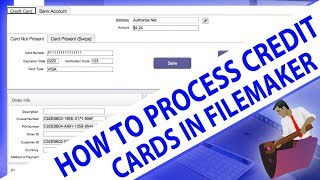 How to Process Credit Cards in FileMaker-FileMaker Credit Card…