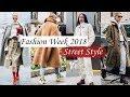 FASHION WEEK 2018  || STREET STYLE