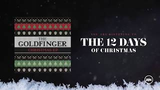 Goldfinger - The 12 Days of Christmas (Official Artwork Video)