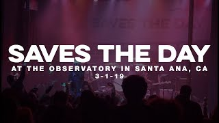 Saves The Day @ Observatory in Santa Ana, CA 3-1-19 [PARTIAL SET]