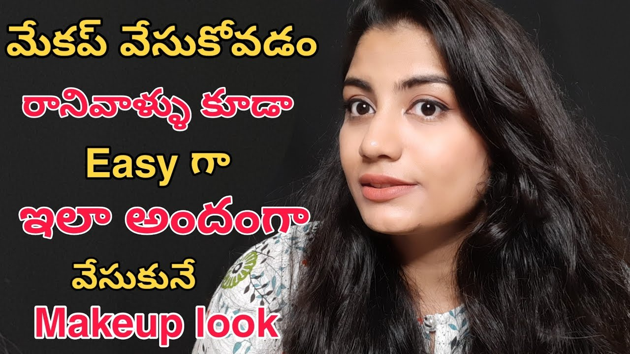 Download simple everyday makeup for beginners in telugu everyday makeup in telugu everyday makeup tutorial