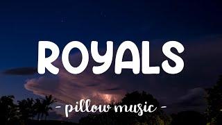 Royals - Lorde (Lyrics) 🎵