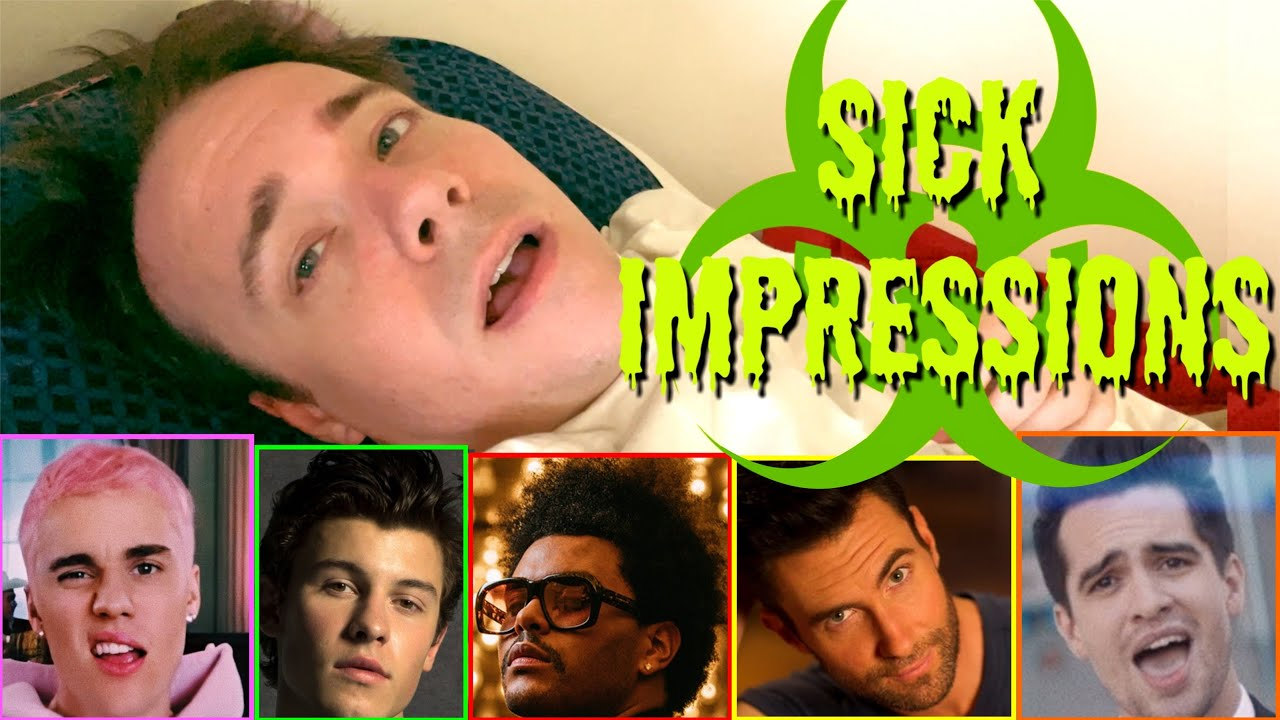 Impressions with a Fever of 102... (Charlie Puth, Brendon Urie, Bruno Mars, etc.)