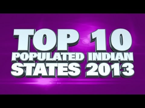 Top 10 Most Populated States In India 2013
