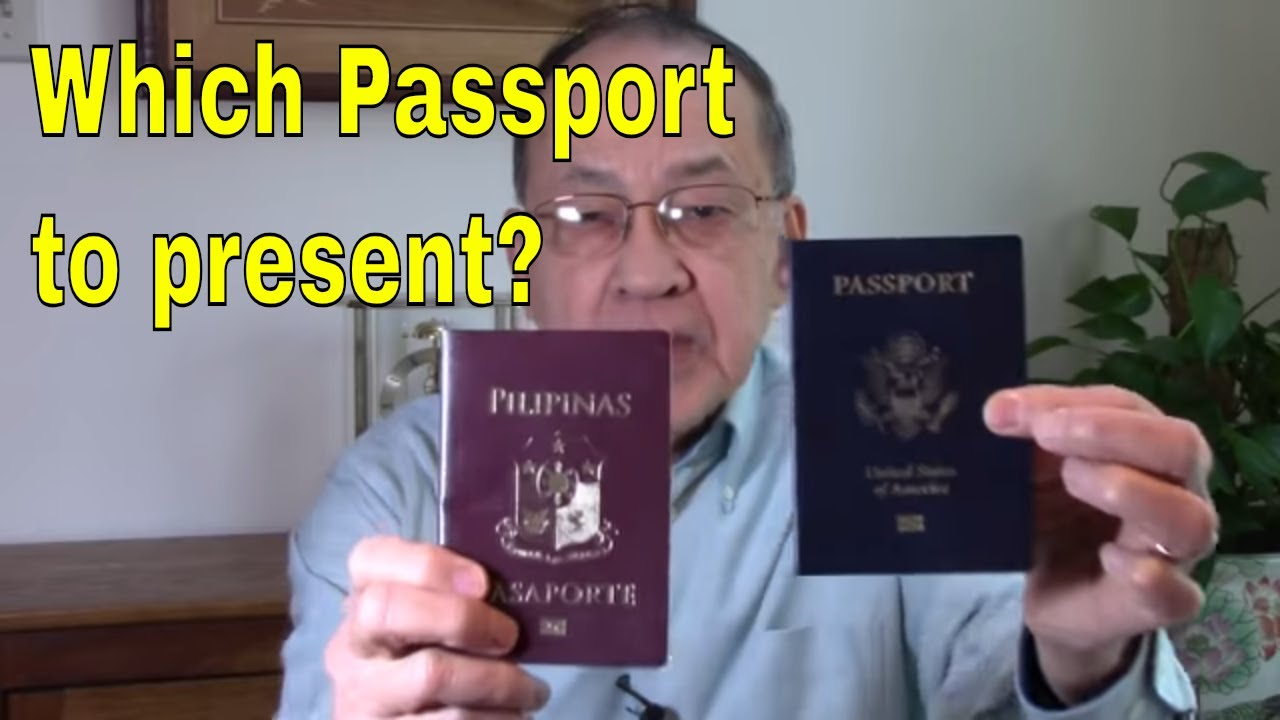 Dual citizens: Which passport to present when traveling to the Philippines?
