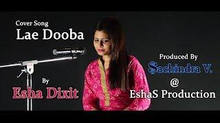 Mainu Ishq Tera Lae Dooba | Cover Song | Esha Dixit