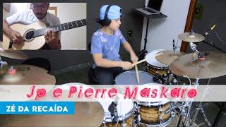 Zé da Recaída - Drum Cover (Jp Oliveira e Pierre Maskaro) Gusttavo Lima