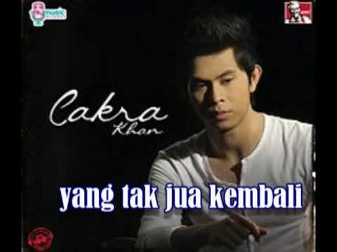 Cakra khan ~ cintamu tak kembali | with lyrics
