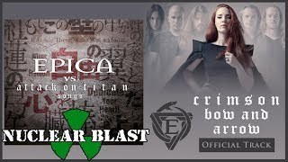 EPICA  Crimson Bow and Arrow OFFICIAL TRACK