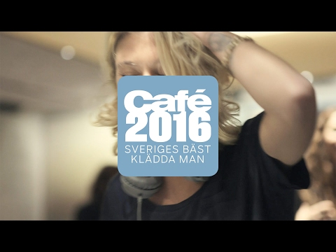 Café – Sveriges Bäst Klädda Man 2016