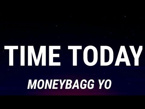 Moneybagg Yo – Time Today (Lyrics)