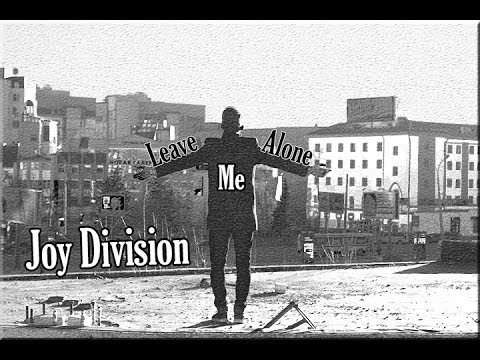Joy Division - Leave Me Alone mp3