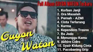 GUYON WATON FULL ALBUM TERBARU #TANPA IKLAN
