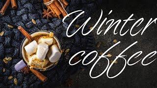 Winter Coffee - Warm Relaxing Bossa Nova JAZZ Playlist