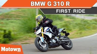 BMW G 310 R First Ride Impressions
