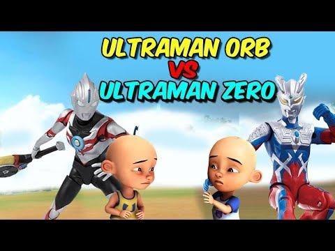 download Upin Ultraman orb vs ipin Ultraman zero