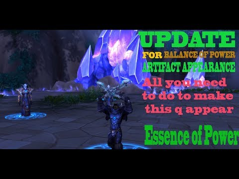 UPDATE TO BALANCE OF POWER + Essence of Power Quest WoW Legion QUEST GUIDE