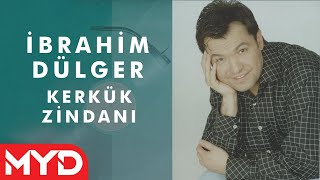 Gambar cover Kerkük'ün Zindanı - İbrahim Dülger