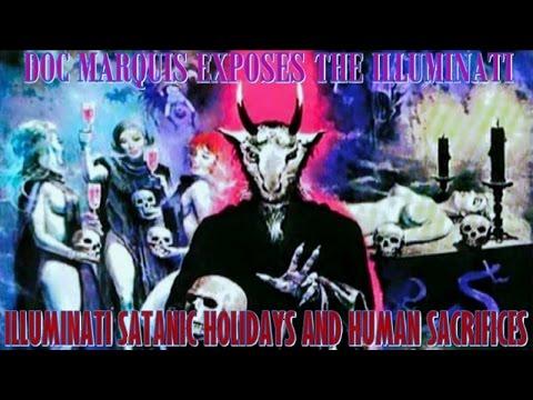 Illuminati Occult Holidays - Satanism, Human Sacrifice, Ritual Abuse