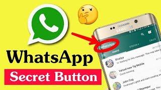 WhatsApp Secret Button | WhatsApp User's Essay to Use | WhatsApp New Features | By Online Tricks.