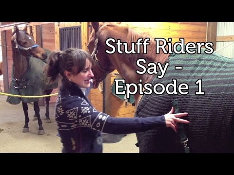 Stuff Riders Say - Episode 1