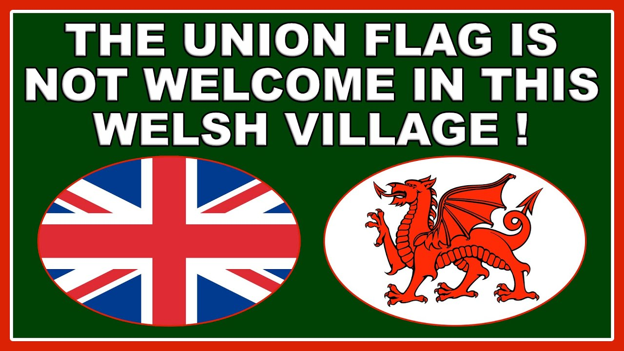 Union Flag is not welcome in the Welsh village of Morfa Nefyn