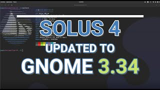why Solus 4 Gnome (3.34) My Favorite Linux Distro