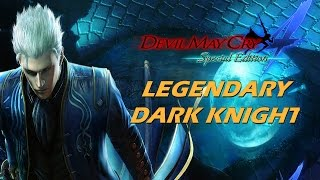 Devil May Cry 4 Special Edition - Legendary Dark Knight Mode Walkthrough Part 1 Vergil 1080P 60FPS